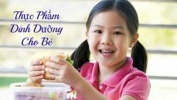 Thực phẩm tốt cho trẻ