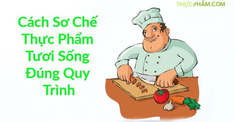 cac-so-che-thuc-pham-tuoi-song1