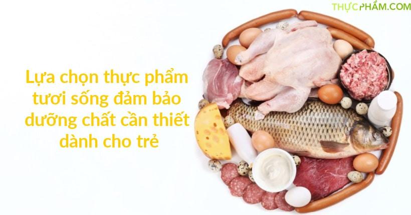 cach-lua-chon-thuc-pham-tuoi-song1