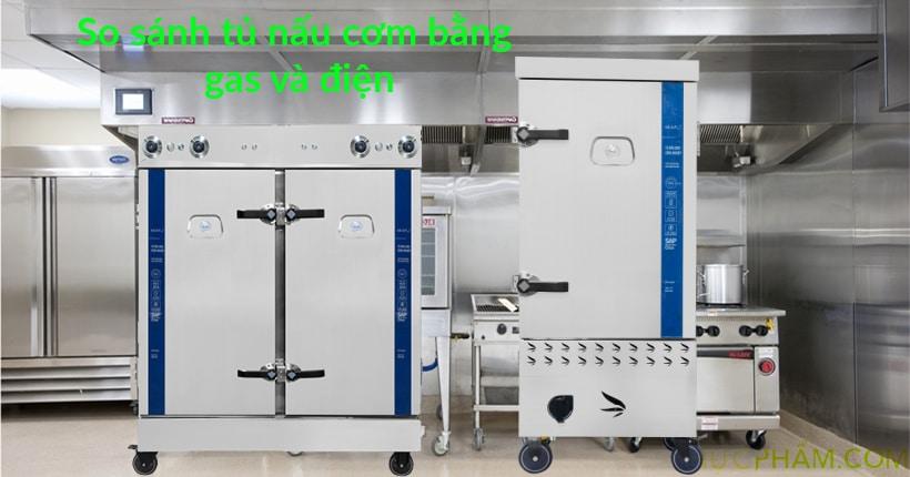 So sánh tủ nấu cơm bằng gas và tủ nấu cơm bằng điện