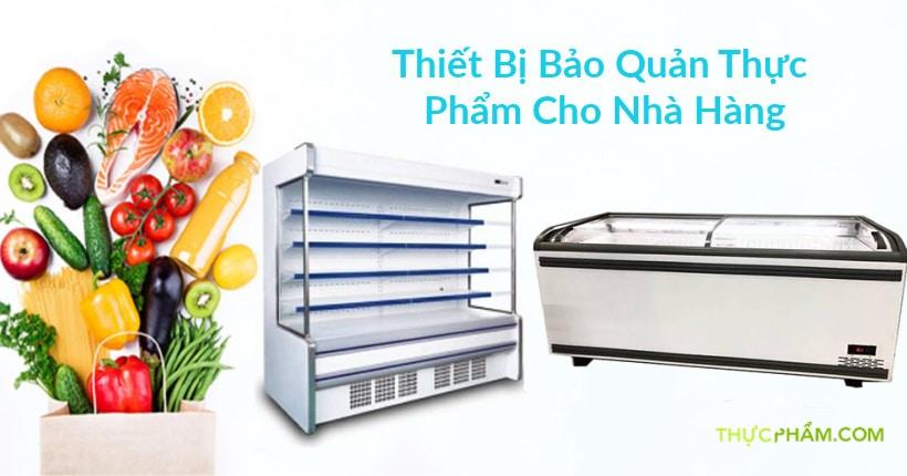 thiet-bi-bao-quan-thuc-pham-cho-nha-hang2