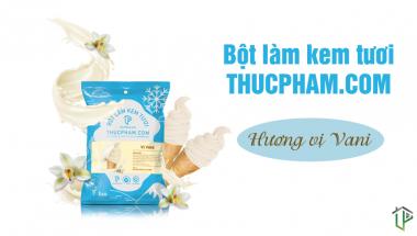 Bột Làm Kem Tươi ThucPham.Com Vị Vani: Uy Tín Và Chất Lượng